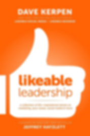 Dave Kerpen Likeable Leadership a Colletion of 65+ Inspirational Stories on Marketing, Your Career, Social Media and More