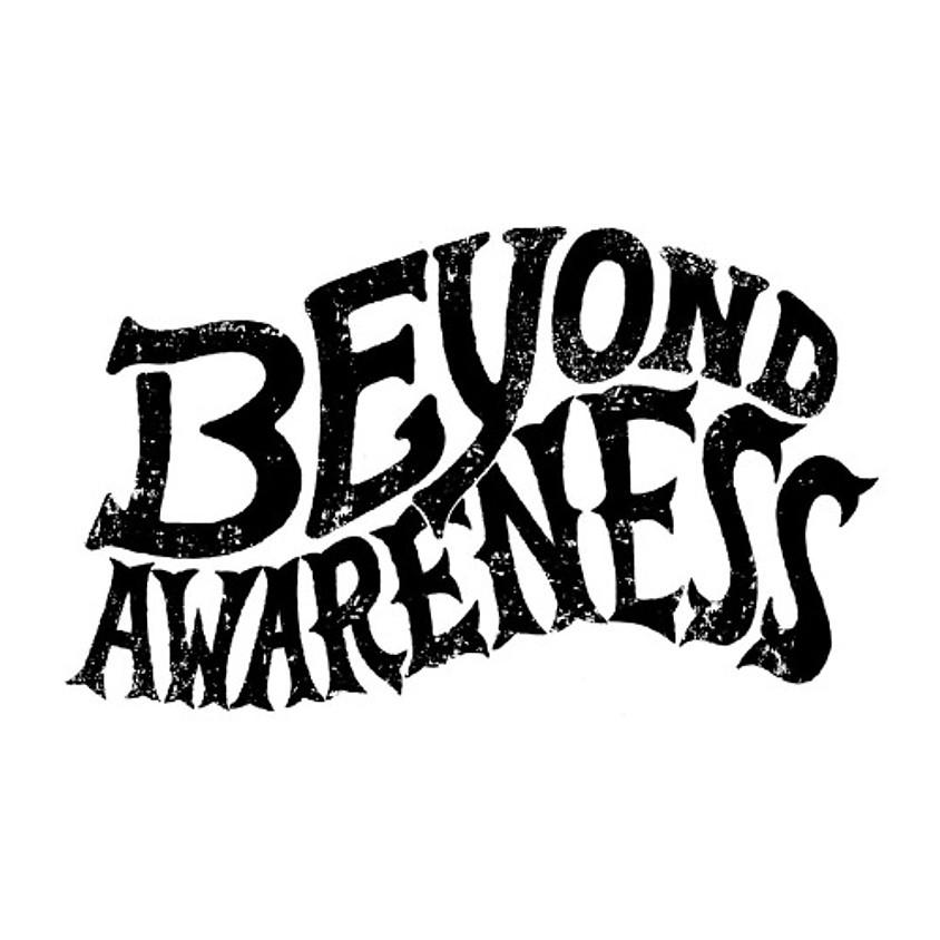 Beyond Awareness Webinar