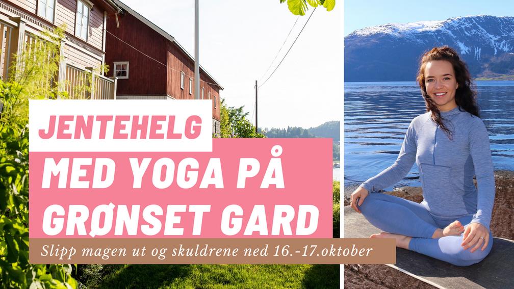 Yogahelg på vakre Grønset Gard 16.-17. oktober