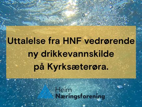 Uttalelse fra HNF vedrørende ny drikkevannskilde på Kyrksæterøra