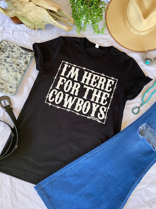 Here For the Cowboys Tee