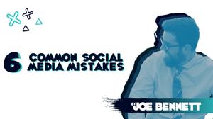 Common Social Media Mistakes | Social Media Marketing