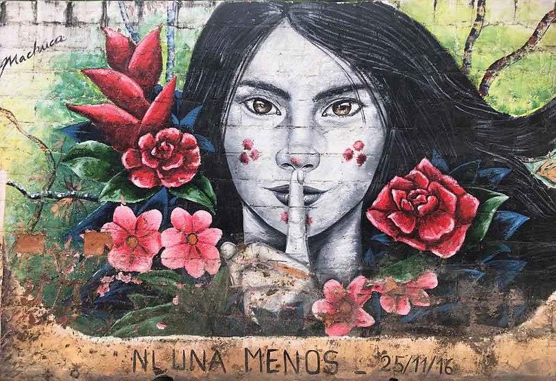 Ni Una Menos - Artist: Machuca