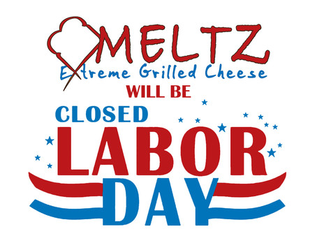 Meltz Closed For Labor Day
