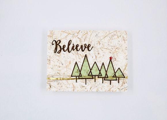 Woodland Believe