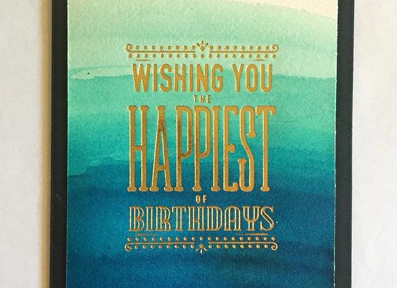 "Happiest of Birthdays 4.25"" x 5.5"""
