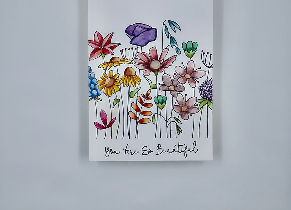 You are so Beautiful Flower Garden