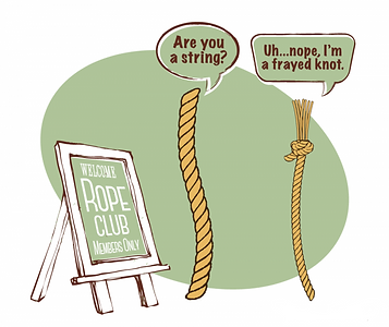 I'm a Frayed Knot.png