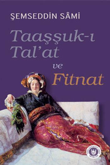 Taaşşuk-ı Tal'at ve Fitnat / Şemsettin Sâmi