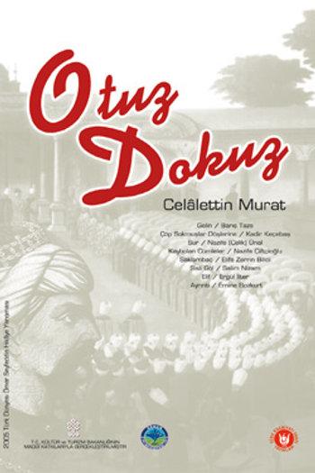 Otuz Dokuz / Celâlettin Murat