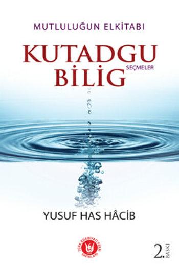 Kutadgu Bilig / Yusuf Has Hâcib