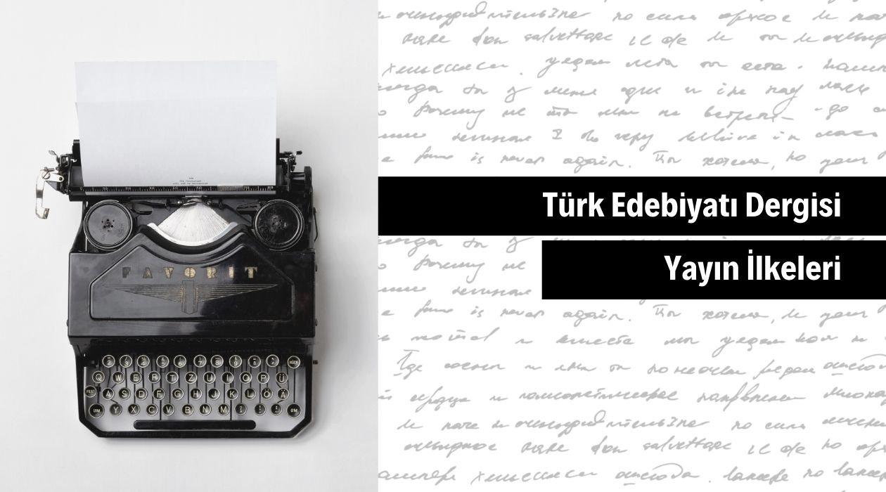 Türk Edebiyatı Dergisi Yayın İlkeleri.jp