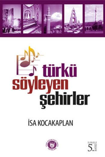 Türkü Söyleyen Şehirler / İsa Kocakaplan