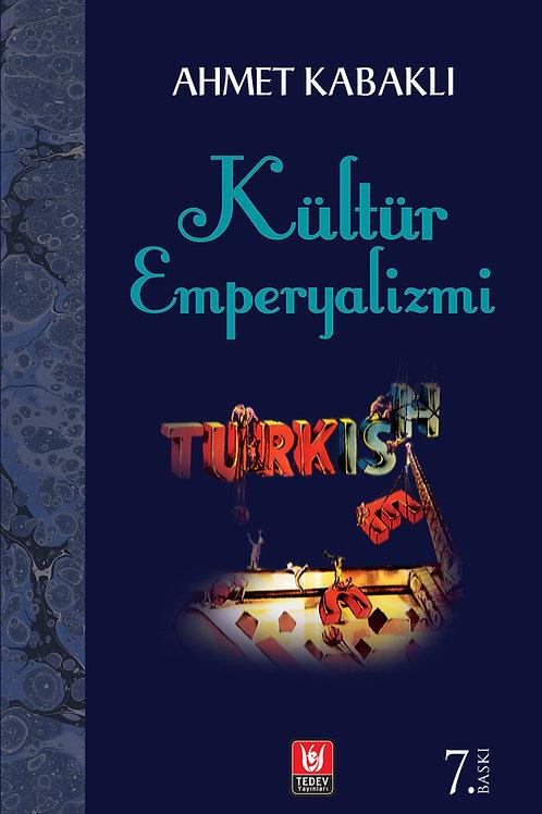 Kültür Emperyalizmi / Ahmet Kabaklı