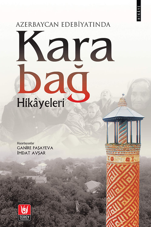 Azerbaycan Edebiyatında Karabağ Hikâyeleri