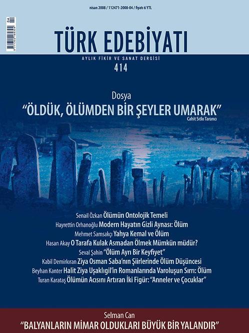 Türk Edebiyatı Dergisi 414. Sayı