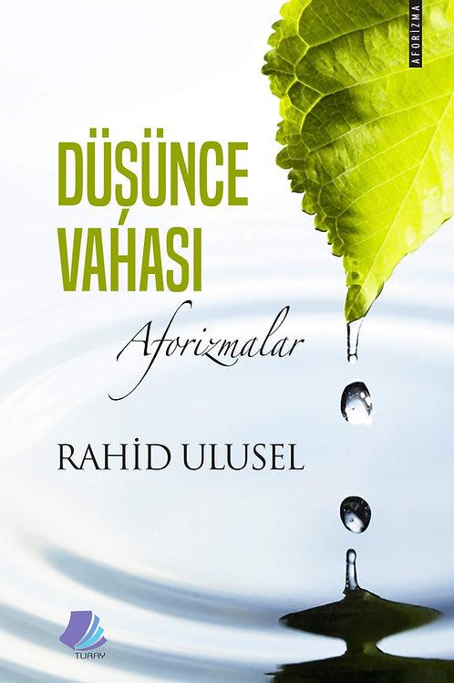 Düşünce Vahası / Rahid Ulusel