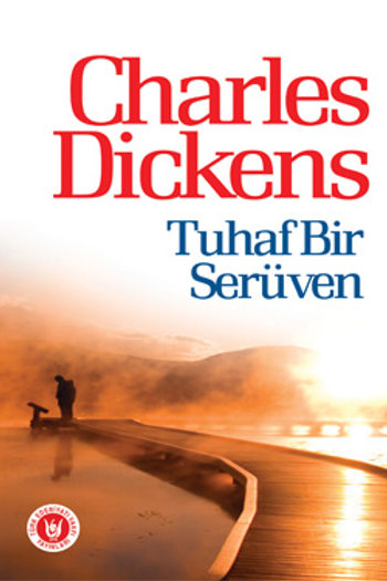 Tuhaf Bir Serüven / Charles Dickens