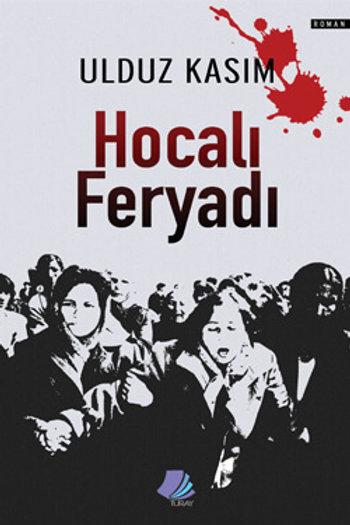 Hocalı Feryadı / Ulduz Kasım