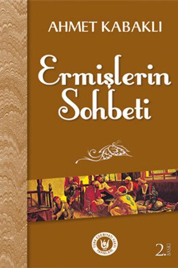 Ermişlerin Sohbeti / Ahmet Kabaklı