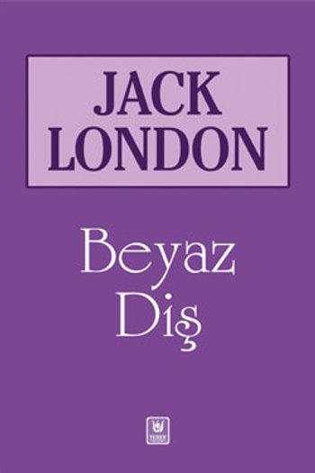 Beyaz Diş / Jack London
