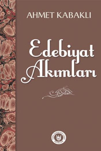 Edebiyat Akımları / Ahmet Kabaklı