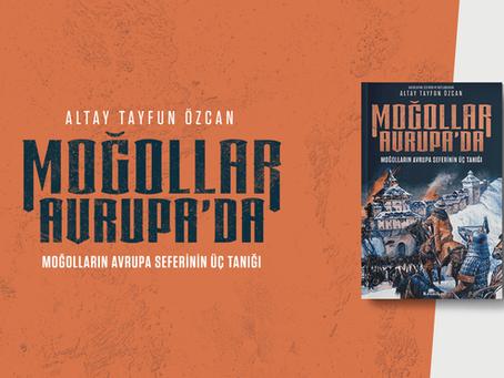 Moğollar Avrupa'da: Moğolların Avrupa Seferinin Üç Tanığı