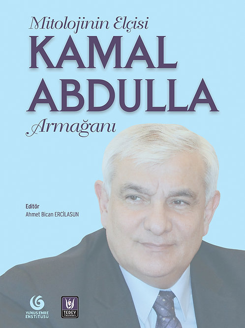 Mitolojinin Elçisi Kamal Abdulla Armağanı / Ahmet Bican Ercilasun