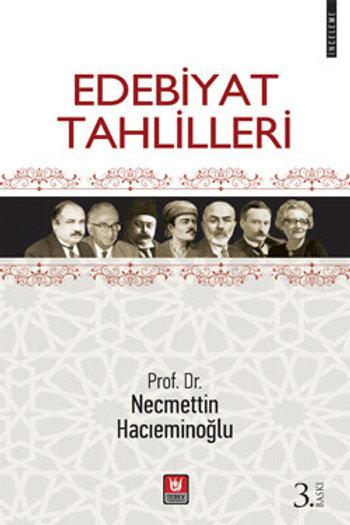 Edebiyat Tahlilleri / Prof. Dr. Necmettin Hacıeminoğlu