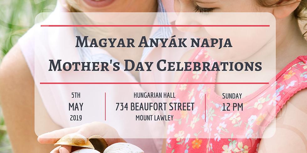 Magyar Anyák napja / Mother's Day Celebrations