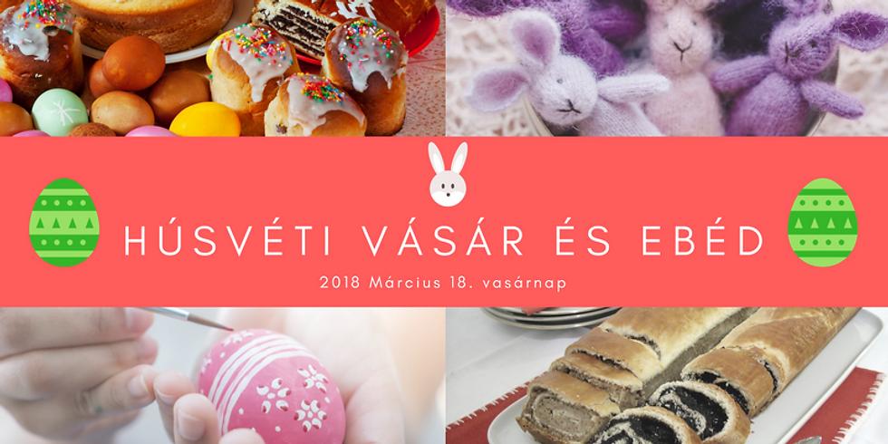 Húsvéti vásár és ebéd / Easter market and lunch