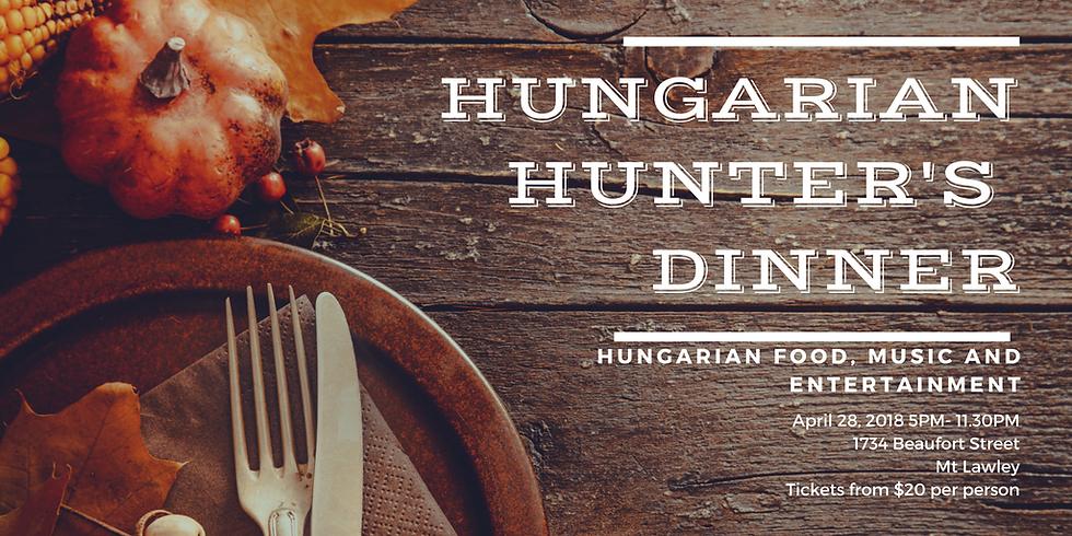 Vadász vacsora / Hunter's Dinner