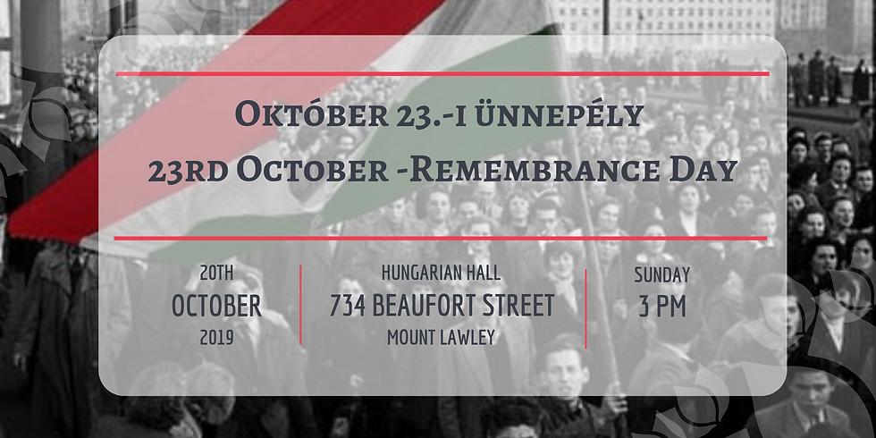 Október 23.-i ünnepély / 23rd October -Remembrance Day