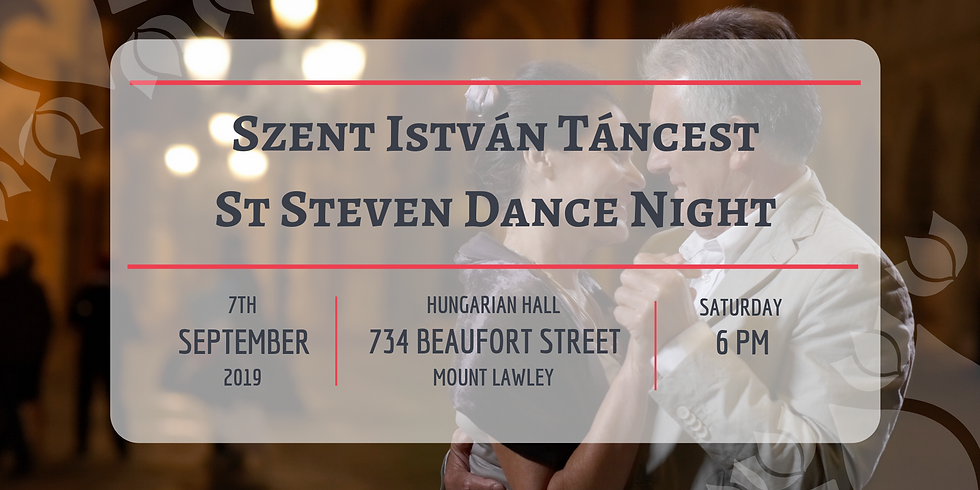 Szent István Táncest / St Steven Dance Night