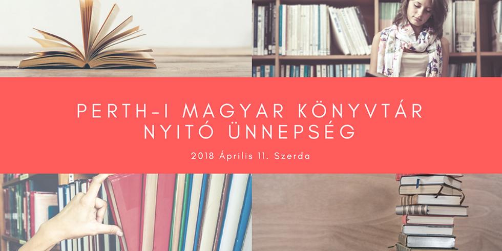 Perth-I Magyar Könyvtár Nyitó Ünnepség / Opening of the Hungarian Library Perth
