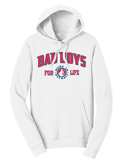 """Made In Detroit """"Bad Boys For Life"""" Hoodie"""