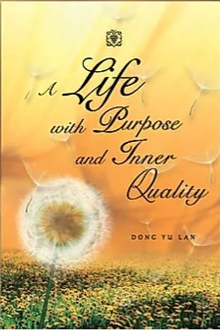 A Life with Purpose and Inner Quality