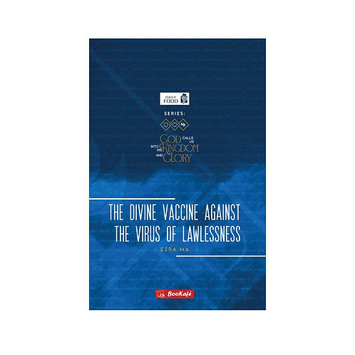 eBook -DAILY FOOD: THE DIVINE VACCINE AGAINT THE VIRUS OF LAWLESSNESS