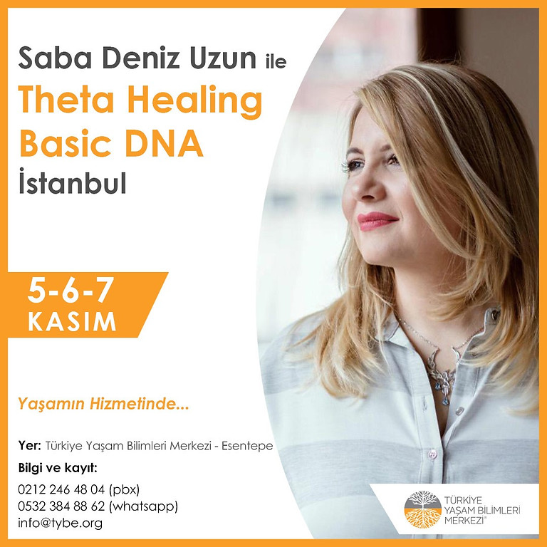 Theta Healing - Basic DNA 5-6-7 Kasım, İstanbul