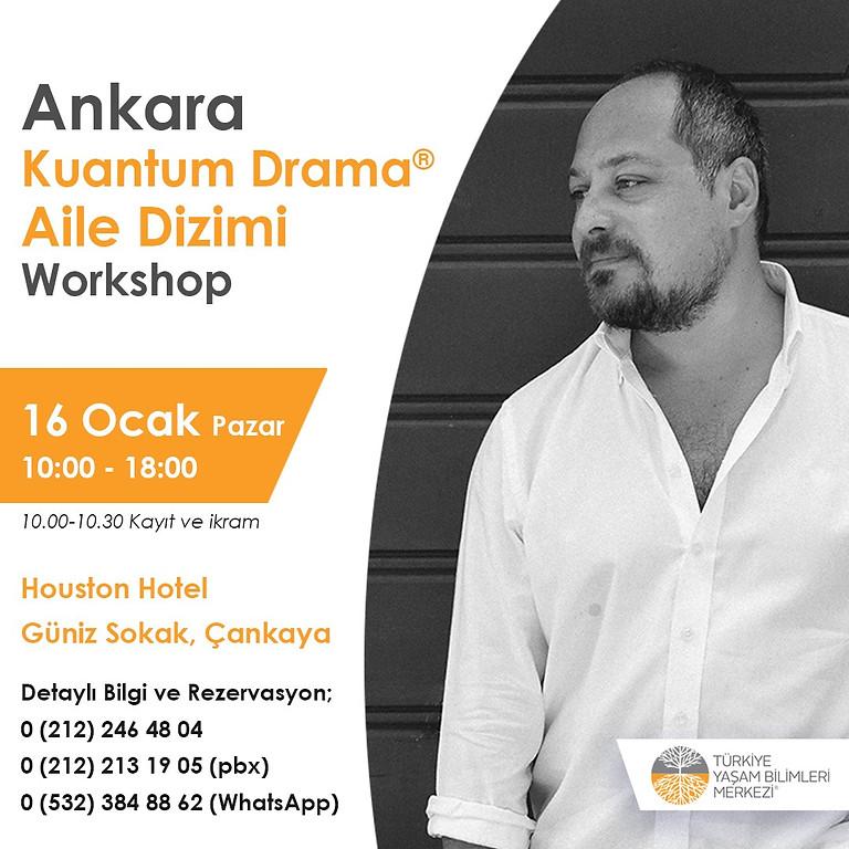 Kuantum Drama Aile Dizimi - 16 Ocak, Ankara