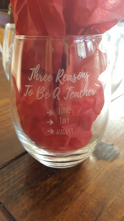 Three Reasons To Be a Teacher Stemless Wine Glass