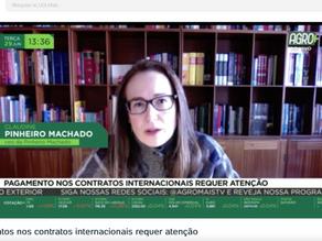 Entrevista AgroMais: Pagamentos nos contratos internacionais de commodities.