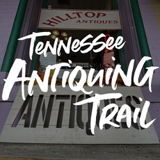 Tennessee Antiquing Trail
