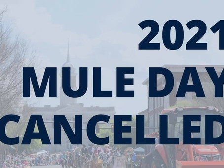 2021 Mule Day Cancelled