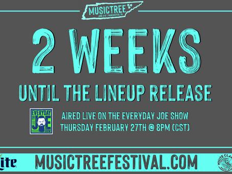 Musictree Lineup drops in 2 Weeks!
