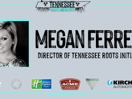 Tennessee Roots Initiative launched, Megan Ferrell named to serve as director