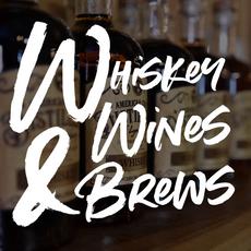 Whiskey, Wines, & Brews