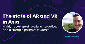 The state of AR and VR in Asia: Highly developed working practises and a strong pipeline of students