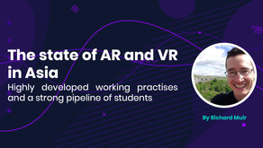 The state of AR and VR in Asia: Highly developed working practices and a strong pipeline of students