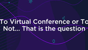 To Virtual Conference or To Not... That is the question
